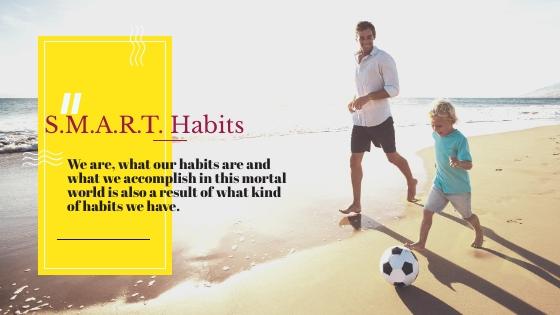 S.M.A.R.T. Habits